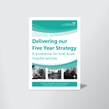 Delivering-Our-five-year-strategy-prospectus-for-local-acute